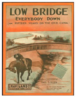 Low Bridge, Everybody Down!